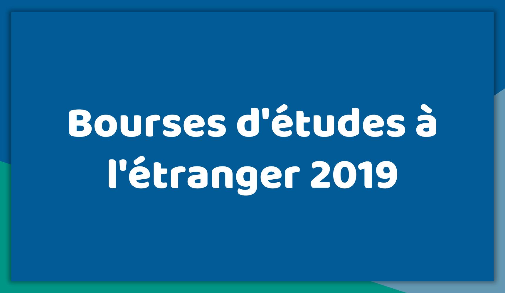 Meilleures Bourses d'études à l'étranger 2019