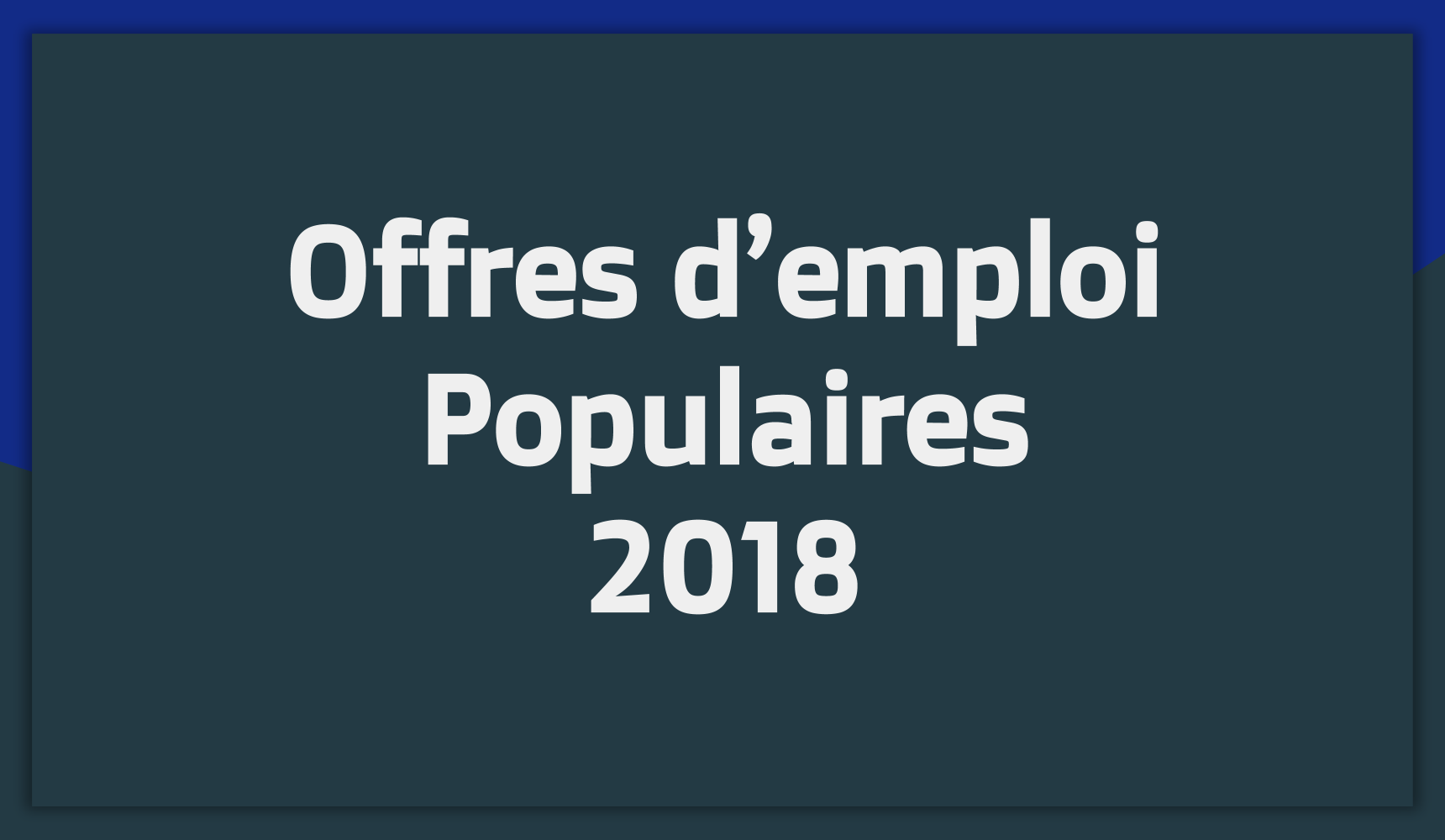 Offres d'emploi Tunisie 2018 Populaires