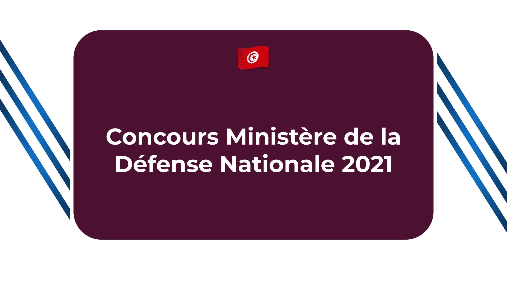 Concours Ministère de la Défense Nationale