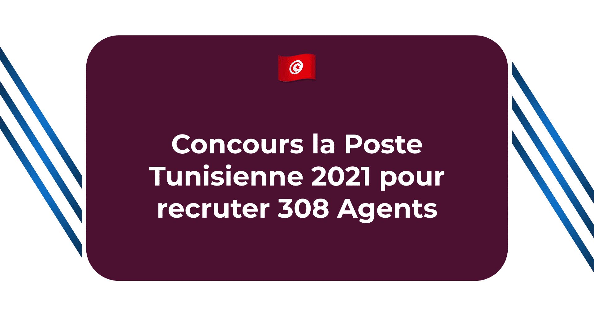 Concours la Poste Tunisienne